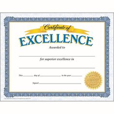 CERTIFICATE OF EXCELLENCE 30/PK. Make students feel proud with these bright, eye-catching awards. Choose from a variety of themes to honor any accomplishment, including academic achievement, good attendance, and citizenship. Versatile certificates are easy to customize to each child.