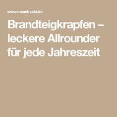 Brandteigkrapfen – leckere Allrounder für jede Jahreszeit