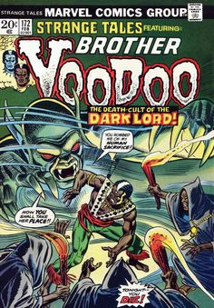 """The drums of voodoo beat for houngan justice! Len Wein and Gene Colan created this forgotten character; fan-turned-pro (did he ever stop being a fan?) Fred Hembeck used Brother Voodoo as a running joke in the fan magazine """"Marvel Age. Marvel Comic Books, Comic Book Characters, Comic Character, Comic Books Art, Comic Art, Book Cover Art, Comic Book Covers, Book Art, Gi Joe"""