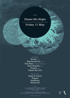 Planet Mu is an English electronic music record label run by Mike Paradinas (also known as µ-Ziq). Electronic Music, Planets, Graphic Design, Flyers, Typography, Design Ideas, Events, Music, Letterpress