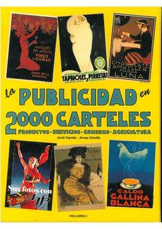 La publicidad en 2000 carteles / Jordi Carulla, Arnau Carulla