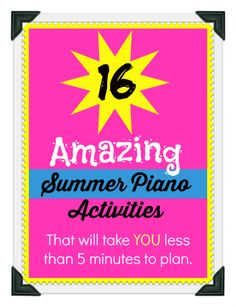 16 Amazing Summer Piano Projects … That Will Take YOU Less Than 5 Minutes to Plan | www.teachpianotoday.com #pianoteaching #summerpianolessons #freeprintable
