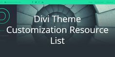 A continuously updated list of resources from the web that help with customizing Divi theme from Elegant Themes. Let me know if you're aware of others