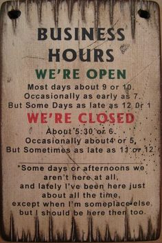 Your Western Decor offers a best seller. Rustic Pine wood business hours sign is a great addition to your rustic office. Ready to hang. Business Hours Sign, Rustic Office Decor, Rustic Salon Decor, Grooming Salon, Consignment Shops, Western Decor, New Shop, Funny Signs, My Guy