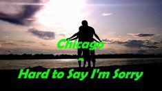 Chicago - Hard to Say I'm Sorry [Lyrics] HD