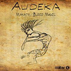 Audeka: Masada / Blood Magic [Dubstep]