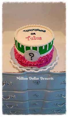Gender reveal! Touchdowns or Tutus? #milliondollardesserts