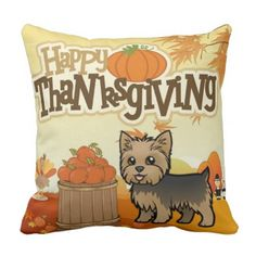 Happy Thanksgiving Yorkie Throw Pillow - thanksgiving day family holiday decor design idea