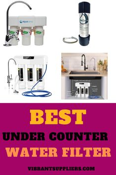 Find out best under counter water filter