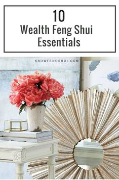 These 10 feng shui decor essentials will help you attract the energy of wealth into your life