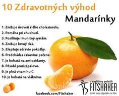 Prečo je dobré jesť mandarínky? Lebo ...