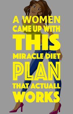 Like any other woman who wasn't satisfied with her body, Iwas looking for some miracle diet plan that would fit myneeds. After alot ofresearching and testing, Ifound this amazing diet. It's no…