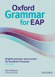 Oxford Grammar for EAP : English grammar and practice for Academic Purposes : with answers - Ken Paterson with Roberta Wedge, Oxford University Press, English Book, English Grammar, Education System, Punctuation, Wedge, Oxford, University, Teaching, Books