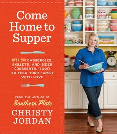 Come Home To Supper by Christy Jordan.  This is going to be another great book to NOT miss! If you eat, if you cook, your going to love it! :D I have pre-ordered my copy with Amazon. Carol :)  http://www.southernplate.com/2013/09/get-my-new-book-come-home-to-supper.html