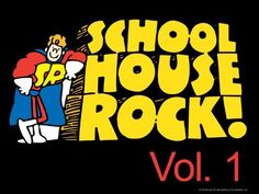 Schoolhouse Rock Season 1 , https://www.amazon.com/dp/B003YDQYKU/ref=cm_sw_r_pi_dp_MnabybP6AXS0Q