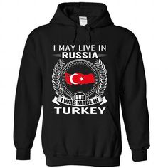 I May Live in Russia But I Was Made in Turkey (V2) - #monogrammed gift #couple gift. CHECK PRICE => https://www.sunfrog.com/States/I-May-Live-in-Russia-But-I-Was-Made-in-Turkey-V2-niymjzgkia-Black-Hoodie.html?68278