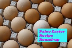 Paleo Easter recipe round up/ http://www.grassfedgirl.com/easter-link-love-paleo-recipe-round-up/