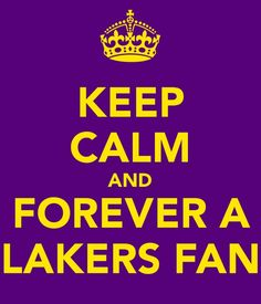 i will forever be a lakers fan