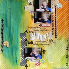 Ronda Palazzari The Sweet Life  Love the background of this layout