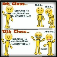 This is exactly what is happening with me since i became monitor.lectures main kam karne ke lie teacher class monitor ko hi bulati hai Exams Funny, Funny School Jokes, Some Funny Jokes, Crazy Funny Memes, Really Funny Memes, School Humor, Funny Facts, School Fun, School Life
