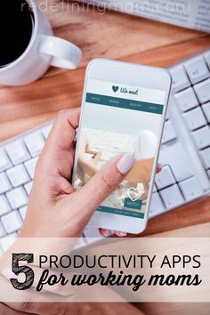 Top 5 recommendations for productivity apps that working moms can use to make life easier.