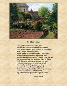 May Sarton poem May 1912 - July 1995 Garden Poems, Positive Energy Quotes, Poem Quotes, Love Poems, Lyrics, Positivity, Let It Be, Songs, Thoughts