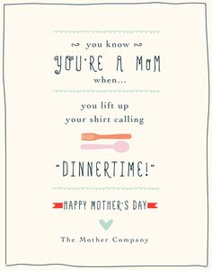 We love our Moms! Share this e-card with the moms in your life, courtesy of The Mother Company Mom Jokes, Funny Jokes, Mommy Humor, You Are Home, E Cards, Happy Mothers Day, Make You Smile, Giveaways, Breastfeeding