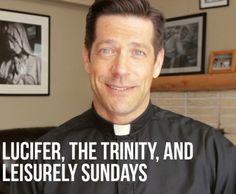 #ASKFRMIKE: Lucifer, the Trinity, and Leisurely Sundays