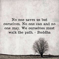 No one saves us but ourselves
