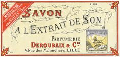 Haute Design by Sarah Klassen: vintage Vintage Packaging, Soap Packaging, Vintage Labels, Vintage Ads, Vintage Images, French Vintage, Packaging Design, Vintage Prints, Decoupage