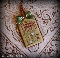 """""""Naughty or Nice"""" by Shepherd's Bush stitched and finished by: Vonna Pfeiffer, The Twisted Stitcher"""