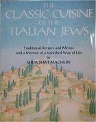 Edda Servi Machlin, The Classic Cuisine of the Italian Jews, I: Traditional Recipes and Menus and a Memoir of a Vanished Way of Life (Giro Press, & Revised ed. Jewish Recipes, Italian Recipes, Cooking Tools, Easy Cooking, Chef Cookbook, Matzo Meal, Stefan Zweig, Cookery Books, Middle Eastern Recipes