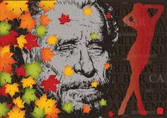 """""""Charles Bukowski""""  A2 size: 42.0 cm X 59.4 cm (Signed Limited Edition Print of 50) $120 (Free P&P)  © 2000-2017 Ex-Voto Ltd. [creative thinking] All Rights Reserved."""