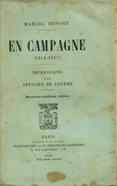 """"""" En campagne (1914-1915)"""" . Marcel Dupont. #Primeraguerramundial"""