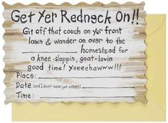 redneck party invitations More