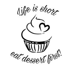 Top 100 sweet quotes photos Life is short, eat dessert first! 🍰🍪🍨🍫 #buongiorno #tgif #friday #goodmorning #venerdi #quotes #sweetquotes #cakelover #cake #cupcake #cupcakelove #colazione #breakfast #morning #day #dailyquotes #love #biscuits #dessert #dessertporn #dessertlover #advice #chocolatelover #blackandwhite #followme #likes #food #cibo See more http://wumann.com/top-100-sweet-quotes-photos/