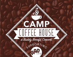 "Check out new work on my @Behance portfolio: ""Camp Coffee House Logo"" http://on.be.net/1G4jBVD  Graphics created for Camp Coffee House a Buddy Benefit Concert supporting RAD Camp of Orange County. Join us for this event on Saturday, June 20th!"