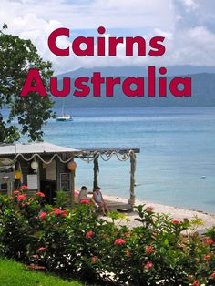 Fitzroy Island, Cairns North Queensland, Australia, Day Trips. Travel around Australia with the Travel Family: http://www.my-family-vacation-ideas.com/cairns-family-travel.html
