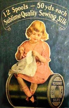 a brief history of sewing threads. Have lots of wooden spools that were my… Vintage Sewing Notions, Antique Sewing Machines, Vintage Sewing Patterns, Sewing Designs, Vintage Labels, Vintage Cards, Vintage Posters, Images Vintage, Vintage Pictures