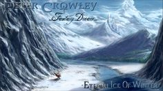 Symphonic Metal - Eternal Ice Of Winter - Peter Crowley Fantasy Dream - ...