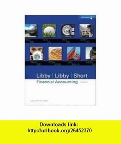 Financial Accounting 6e with Annual Report 6th (sixth) edition (9780811023504) Robert Libby , ISBN-10: 0811023508  , ISBN-13: 978-0811023504 ,  , tutorials , pdf , ebook , torrent , downloads , rapidshare , filesonic , hotfile , megaupload , fileserve