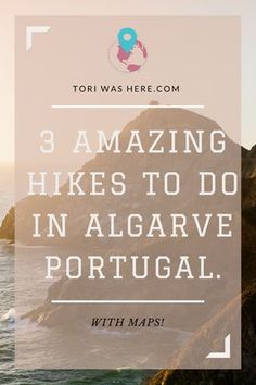 3 Breathtaking Hikes to take when in Algrave Portugal | Coastal Hikes in Algarve Portugal | Algarve Portugal | Hiking | Things to do in the Algarve Portugal