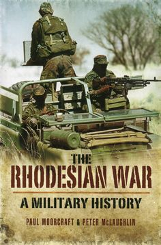 An excellent history of the Rhodesian War