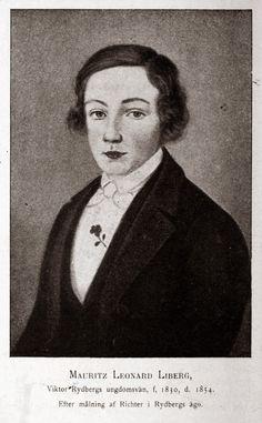 Viktor Rydbergs ungdomsvän Mauritz Liberg, som dog mycket ung.