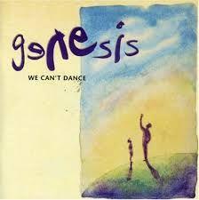 We Can't Dance ~ Genesis