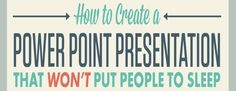 Make a PowerPoint Presentation That Doesn't Put Your Audience to Sleep