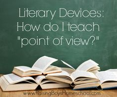 Teaching homeschoolers how to teach point of view in reading? www.RaisingBoysHomeschool.com