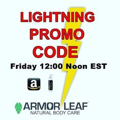 "LOOK FOR THE ANNOUNCEMENT ON FRIDAY 12:00pm @armor.leaf.naturals - Turn on notification   Lightning Promo Code: Oh things just got a little more fun and interesting at Armor Leaf. On Friday this week we will announce the Armor Leaf Lightning Promo Code. The first person to Direct Message ""I'M A LIGHTNING FAST WINNER"" to armor.leaf.naturals will WIN (U.S. residents only). We wanted to make it fun without asking anyone for their email this is rare these days for sure. It simply doesn't get any…"