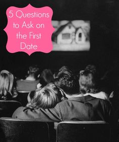 5 Questions to Ask on the First Date   GirlsGuideTo