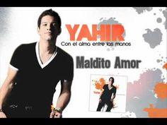 Yahir [Maldito Amor] (+playlist)